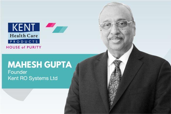 Mahesh gupta founder kent ro system ltd